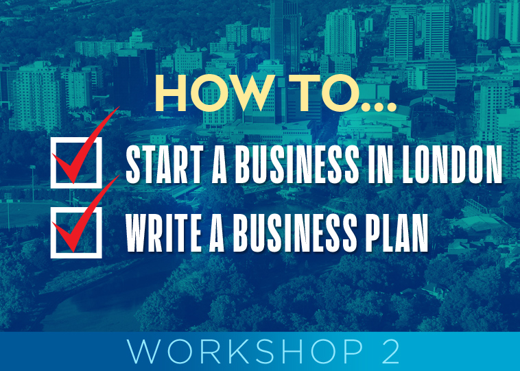 How to start a Business and Write a Business plan Workshop #2 (Free event)