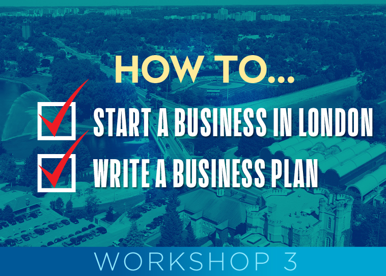 How to start a Business and Write a Business plan Workshop #3 (Free event)